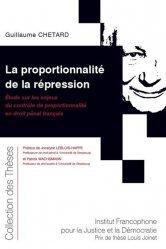 Dernières parutions dans Collection des thèses, La proportionnalité de la répression