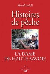 Dernières parutions sur Récits de pêche, La dame de Haute-Savoie