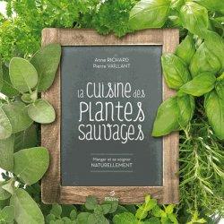 Souvent acheté avec Environnement, alimentation, santé, le La cuisine des plantes sauvages