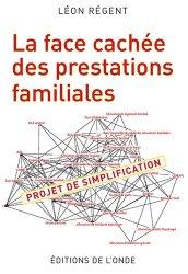 Dernières parutions sur Politiques sociales, La face cachée des prestations familiales. Projet de simplification