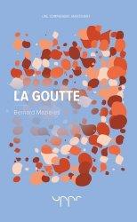 Dernières parutions sur Rhumatologie, La Goutte