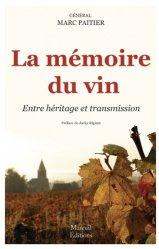 Dernières parutions sur Viticulture, La mémoire du vin