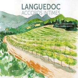 Dernières parutions sur Accords mets et vins, Languedoc