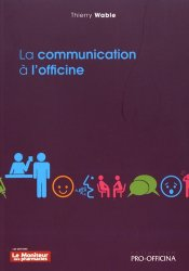 Dernières parutions dans Pro-officina, La communication à l'officine