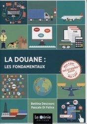 Dernières parutions sur Douanes, La douane : les fondamentaux