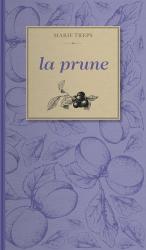 Dernières parutions sur Les petits fruits, La prune