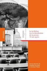 Dernières parutions dans Colloques, La loi Bichet sur la distribution de la presse, 70 ans après