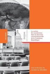 Dernières parutions dans Colloques, La notion de constitution dans la doctrine constitutionnelle de la Troisième République