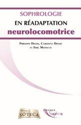 Dernières parutions sur Réflexologie - Sophrologie - Acupression, La sophrologie en réadaptation neurolocomotrice