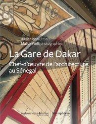 Dernières parutions sur Patrimoine mobilier, La Gare de Dakar