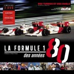 Dernières parutions sur Formule 1 , Rallyes , Courses, La Formule 1 des années 80