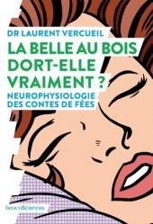Dernières parutions sur Neuropsychologie, La Belle au bois dort-elle vraiment ?