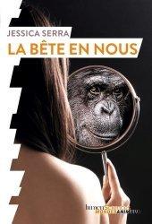 Dernières parutions sur Ethologie, La bête en nous