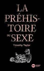 Dernières parutions sur Archéologie, La Préhistoire du sexe