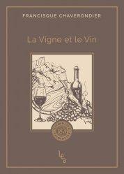 Dernières parutions sur Vins et savoirs, La Vigne et le Vin