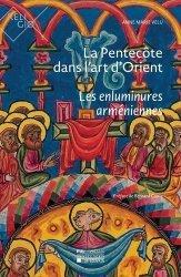 Dernières parutions sur Vitraux et enluminures, La Pentecôte dans l'art d'Orient
