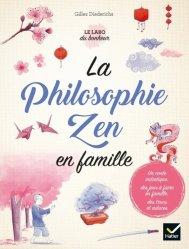 Dernières parutions sur Vie de famille, La philosophie Zen en famille