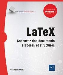 Dernières parutions sur Informatique - Audiovisuel, LaTex - Concevez des documents élaborés et structurés