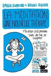 Souvent acheté avec Éthique et droit dans les soins, le La méditation, une nouvelle thérapie ?