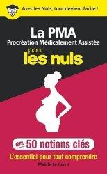 Dernières parutions sur Grossesse - Accouchement - Maternité, La PMA pour les nuls livre médecine 2020, livres médicaux 2021, livres médicaux 2020, livre de médecine 2021