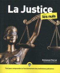 Dernières parutions dans Pour les nuls, La Justice pour les nuls. 3e édition
