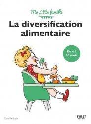 Dernières parutions sur Alimentation de l'enfant, La diversification alimentaire (de 4 mois à 3-4 ans)
