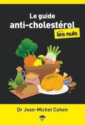 Dernières parutions dans Poche pour les Nuls, La cuisine anti cholestérol