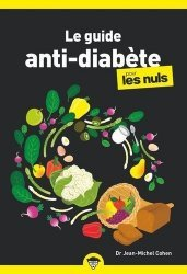 Dernières parutions dans Poche pour les Nuls, La cuisine anti diabète poche pour les Nuls