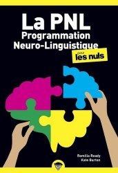 Dernières parutions dans Poche pour les Nuls, La programmation neuro-linguistique pour les nuls. 2e édition