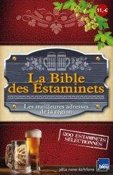 Nouvelle édition La Bible des Estaminets. Les meilleures adresses de la région
