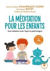 Dernières parutions sur Méditation, La méditation pour les enfants