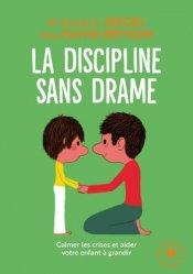 Dernières parutions dans Enfant - Education, La discipline sans drame