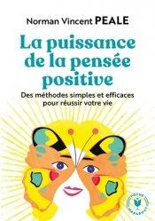 Dernières parutions dans Psychologie, La puissance de la pensée positive