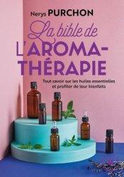 Dernières parutions dans Poche Marabout santé, La bible de l'aroma-thérapie