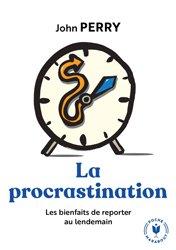 Dernières parutions dans Poche Marabout Sciences Humaines, La procrastination