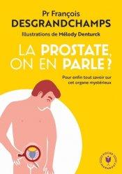 Dernières parutions sur Spécial hommes, La prostate, on en parle ?