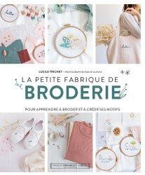 Dernières parutions sur Art textile, La petite fabrique de broderie