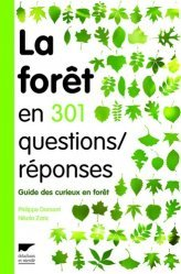 Souvent acheté avec Guide des traces d'animaux Les indices de présence de la faune sauvage, le La forêt en 301 questions / réponses