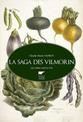 Souvent acheté avec Tailler et soigner mes rosiers, le La saga des Vilmorin