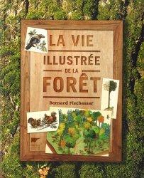 Souvent acheté avec Les huiles végétales, le La vie illustrée de la forêt