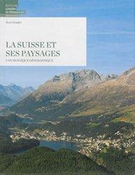 Dernières parutions sur Europe, La Suisse et ses paysages