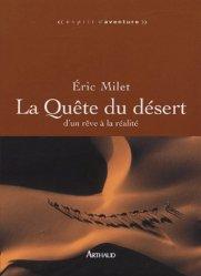 Dernières parutions dans Esprit d'aventure, La Quête du désert. D'un rêve à la réalité