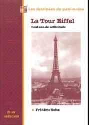 Dernières parutions dans Les destinées du patrimoine, La Tour Eiffel