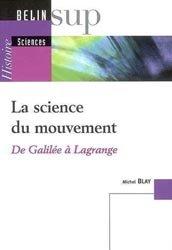 Dernières parutions dans Belin Sup , La science du mouvement