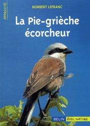 Dernières parutions sur Passereaux, La pie-grièche écorcheur
