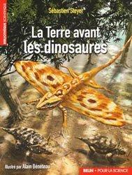 Souvent acheté avec L'encyclopédie du potager, le La Terre avant les dinosaures