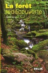 Souvent acheté avec Au jardin des plantes de la Bible, le La forêt redécouverte