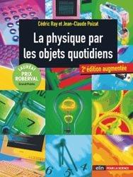 Dernières parutions dans Bibliothèque scientifique, La physique par les objets quotidiens