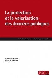 Dernières parutions sur Multimédia, La protection et la valorisation des données publiques