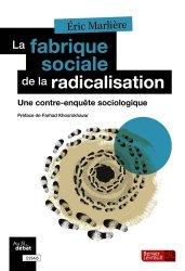 Dernières parutions dans Au fil du débat, La fabrique sociale de la radicalisation